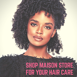 maison store hair care